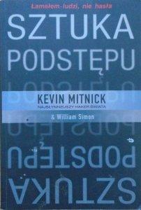 Kevin Mitnick • Sztuka podstępu. Łamałem ludzi, nie hasła