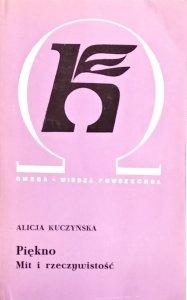 Alicja Kuczyńska • Piękno. Mit i rzeczywistość
