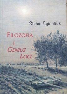 Stefan Symotiuk • Filozofia i Genius Loci