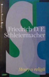 Friedrich D.D. Schleiermacher • Mowy o religii [Biblioteka Filozofii Religii]