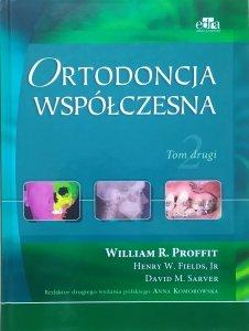 William R. Proffit • Ortodoncja współczesna tom 2