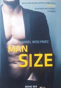 Daniel Wołyniec • Man Size
