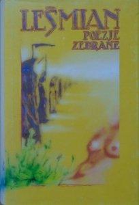 Bolesław Leśmian • Poezje zebrane