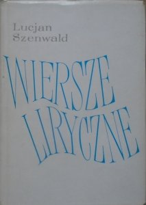 Lucjan Szenwald • Wiersze liryczne