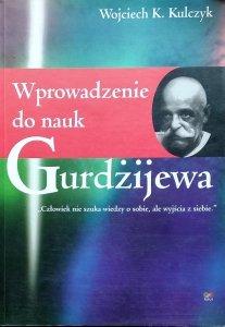 Wojciech K. Kulczyk • Wprowadzenie do nauk Gurdżijewa