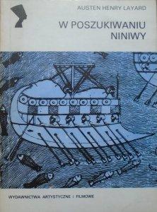 Austen Henry Layard • W poszukiwaniu Niniwy