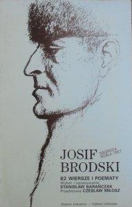 Josif Brodski • 82 wiersze i poematy [Stanisław Barańczak, Czesław Miłosz]