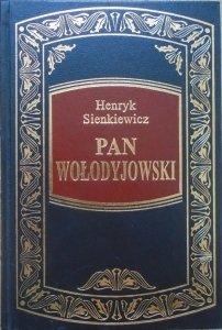 Henryk Sienkiewicz • Pan Wołodyjowski [zdobiona oprawa]