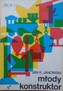 Jan Janowski • Młody konstruktor