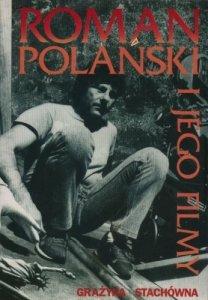 Grażyna Stachówna • Roman Polański i jego filmy