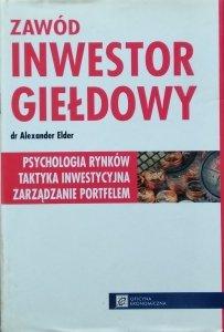 Alexander Elder • Zawód: inwestor giełdowy