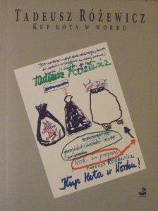 Tadeusz Różewicz • Kup kota w worku