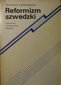 Wojciech Lamentowicz • Reformizm szwedzki