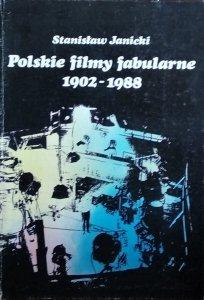 Stanisław Janicki • Polskie filmy fabularne 1902-1988