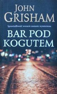 John Grisham • Bar Pod Kogutem