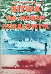 Andrzej Perepeczko • Bitwa na morzu koralowym