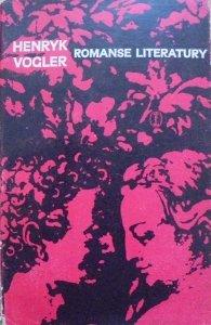 Henryk Vogler • Romanse literatury [dedykacja autora]