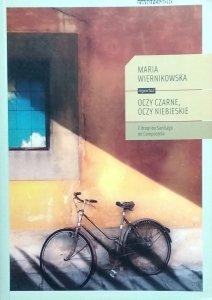 Maria Wiernikowska • Oczy czarne, oczy niebieskie