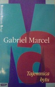 Gabriel Marcel • Tajemnica bytu [Biblioteka Filozofii Religii]