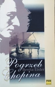 Benita Eisler • Pogrzeb Chopina