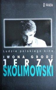 Iwona Grodź • Jerzy Skolimowski