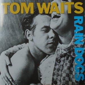 Tom Waits • Rain Dogs • CD
