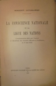 Wincenty Lutosławski • La conscience nationale et la Ligue des nations