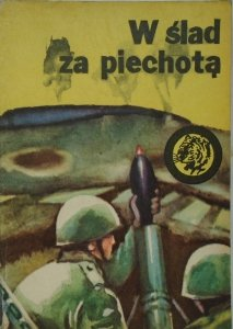 Antoni Śmirski • W ślad za piechotą [Żółty Tygrys]
