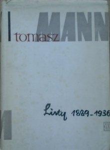 Tomasz Mann • Listy 1889-1936