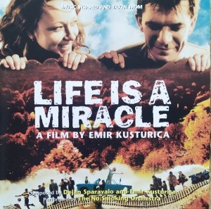 Emir Kusturica & The No Smoking Orchestra • Life is a Miracle • CD+DVD