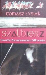 Tomasz Łysiak • Szalbierz