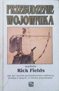 red. Rick Fields • Przebudzenie wojownika [Chogyam Trungpa, Castaneda, Joseph Campbell i inni]