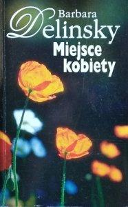 Barbara Delinsky • Miejsce kobiety