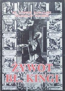 ks. Ludwik Kowalski, Stanisław Fischer • Żywot bł. Kingi i dzieje jej kultu