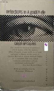 Carson McCullers • Reflections in a Golden Eye