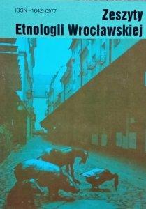 Zeszyty Etnologii Wrocławskiej