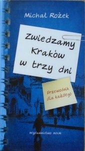 Michał Rożek • Zwiedzamy Kraków w trzy dni