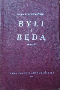Maria Rodziewiczówna • Byli i będą [1944]