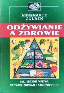 Annemarie Colbin • Odżywianie a zdrowie