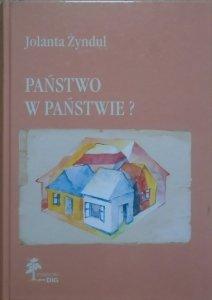 Jolanta Żyndul • Państwo w państwie? Autonomia narodowo-kulturalna w Europie środkowowschodniej w XX wieku