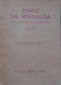 Żywot św. Romualda, ojca i patriarchy Kamedułów 1027-1927