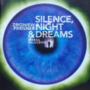Zbigniew Preisner, Teresa Salgueiro • Silence, Night and Dreams • CD
