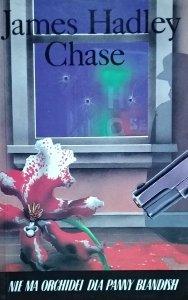 James Hadley Chase • Nie ma orchidei dla panny Blandish