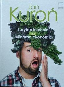 Jan Kuroń • Sprytna kuchnia czyli kulinarna ekonomia