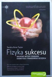 Sandra Anne Taylor • Fizyka sukcesu