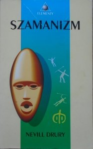 Nevill Drury • Szamanizm