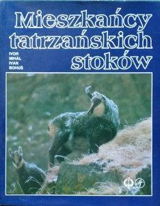 Ivor Mihal Ivan Bohus • Mieszkańcy tatrzańskich stoków