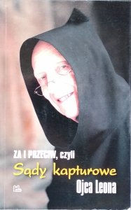 Leon Knabit • Sądy kapturowe Ojca Leona