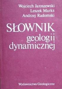 Wojciech Jaroszewski, Leszek Marks • Słownik geologii dynamicznej