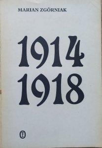 Marian Zgórniak • 1914-1918. Studia i szkice z dziejów I wojny światowej